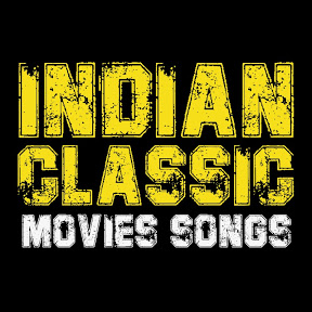 Indian Classic Movies & Songs