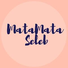 MATAMATA SELEB