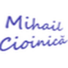 Mihail Cioinică