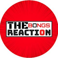 The Bongs Reaction