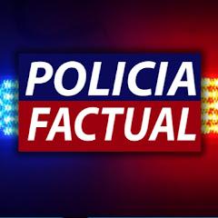 Policia Factual