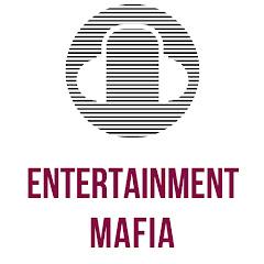 Entertainment Mafia