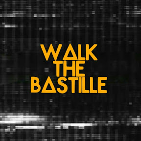 Walk The Bastille