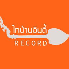 ไทบ้านอินดี้ Record