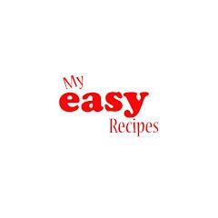 My Easy Recipes