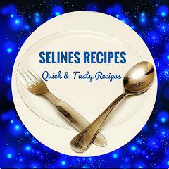 Selines Recipes