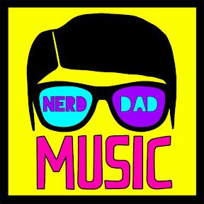 Nerd Dad Music