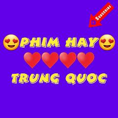 PHIM HAY TRUNG QUOC