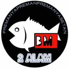 BM 2 Alam