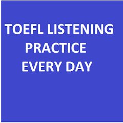 Toefl Listening Test Every Day