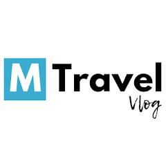 M Travel Vlog