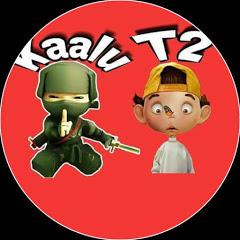 Kaalu And T2