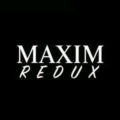 MAXIM Redux