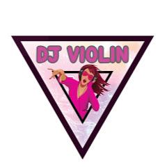 DJ VIOLIN