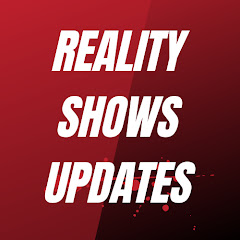 Reality Shows Updates