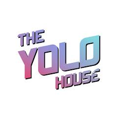 YOLO HOUSE