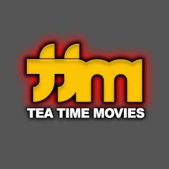 Tea Time Movies