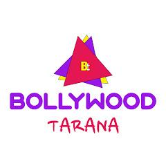 Bollywood Tarana