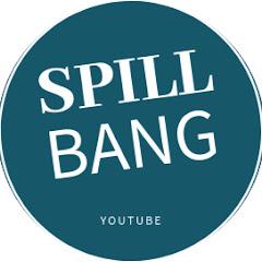 Spillbang