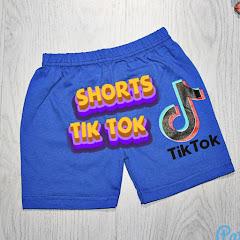 Shorts TIK TOK