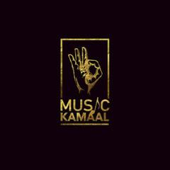 Music Kamaal