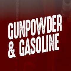 Gunpowder & Gasoline