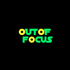 Out of Focus