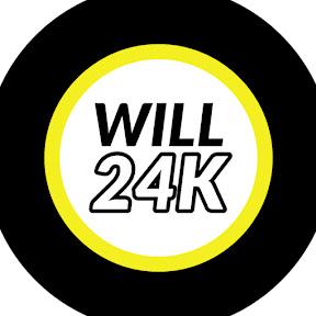 Will 24k
