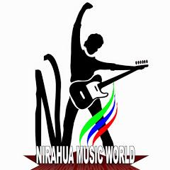 Nirahua Music World