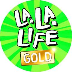 La La Life Gold