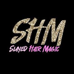 SLAYED HAIR MAGIC