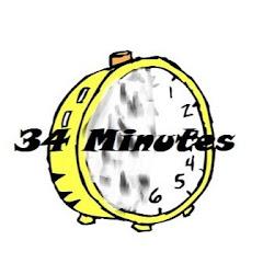 34 Minutes