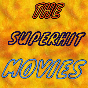the SUPERHIT MOVIE'S