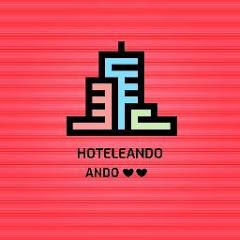 Hoteleando Ando