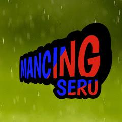 MANCING SERU