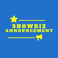 Showbiz Announcement