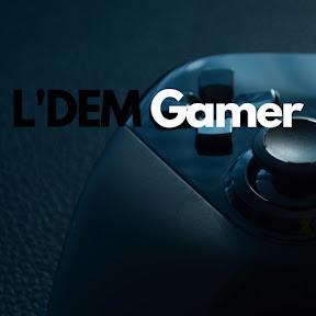 L'DEM Gamer