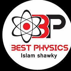 Best Physics -اسلام شوقي