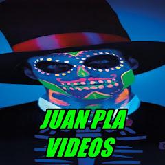JUAN PLA VIDEOS