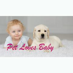 Pet Loves Baby