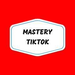 Mastery TikTok