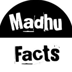 Madhu Facts