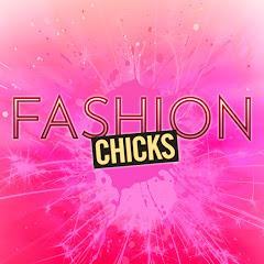 Fashion Chicks