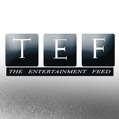 TEF The Entertainment Feed