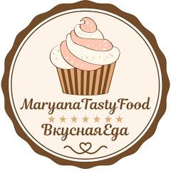 MaryanaTastyFood Вкусная Еда