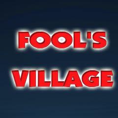 Fool's Village