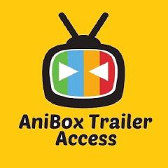 AniBox Trailer Access