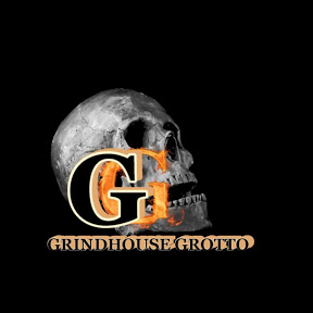 Grindhouse Grotto