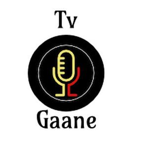 Tv Gaane