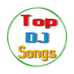 Top Dj Songs